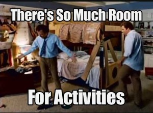 Lessons from Step Brothers